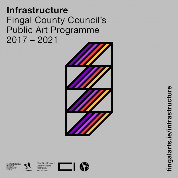 Infrastructure Fingal County Council's Public Art Programme 2017 - 2021